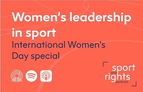 Podcast especial de liderazgo femenino en el deporte IWD
